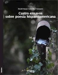 Cuatro ensayos sobre poesía hispanoamericana