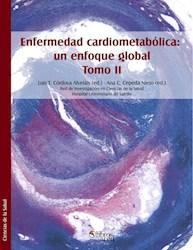 Enfermedad cardiometabólica: un enfoque global. Tomo II