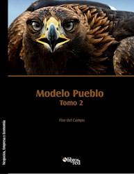 Modelo pueblo. Tomo 2
