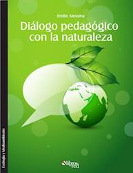 Diálogo pedagógico con la naturaleza