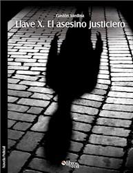 Llave X. El asesino justiciero