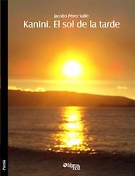 Kanini. El sol de la tarde