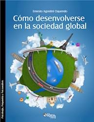 Cómo desenvolverse en la sociedad global