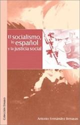 El socialismo, lo español y la justicia social