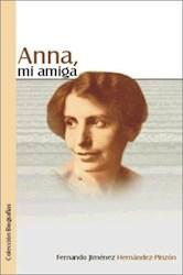Anna, mi amiga