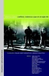 América Latina: conflicto, violencia y paz en el siglo XXI