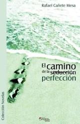 El camino de la (seducción) perfección