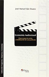 Economía Audiovisual. Claves para la venta y distribución de una película
