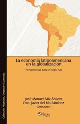 La economía latinoamericana en la globalización. Perspectivas para el siglo XXI