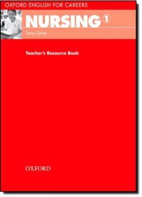 OXFORD ENGLISH FOR CAREERS: NURSING 1: TEACHER'S