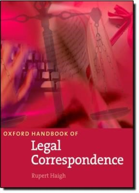 OXFORD HANDBOOK OF LEGAL CORRESPONDENCE: STUDENT'