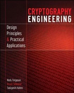 CRYPTOGRAPHY ENGINEERING:DESIGN PRINCIPLES AND PR