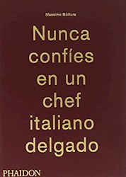 NUNCA CONFIES EN UN CHEF ITALIANO