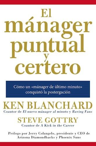 MANAGER PUNTUAL Y CERTERO: COMO UN 'MANAGER DE UL