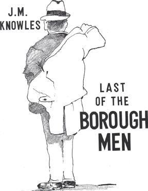 Last of the Borough Men