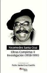 Nicomedes Santa Cruz. Obras Completas II. Investigación (1958-1991)