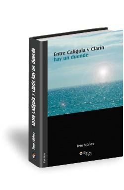 Libro Entre Calígula y Clarín hay un duende