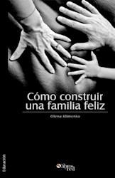 Cómo construir una familia feliz