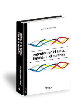 Libro Argentina en el alma, España en el corazón