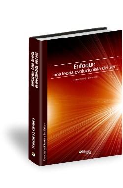 Libro Enfoque: una teoría evolucionista del ser
