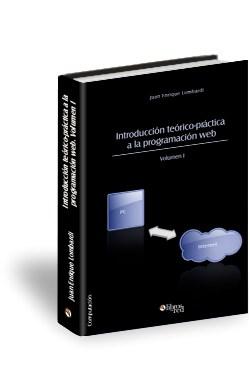 Libro Introducción teórico-práctica a la programación web. Volumen I