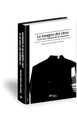 Libro La imagen del clero en el cine español de la transición