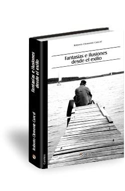 Libro Fantasías e ilusiones desde el exilio