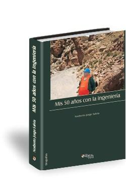 Libro Mis 50 años con la ingeniería