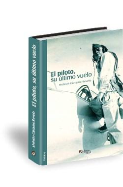 Libro El piloto, su último vuelo