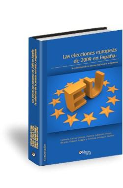 Libro Las elecciones europeas de 2009 en España: la cobertura de la prensa nacional y aragonesa