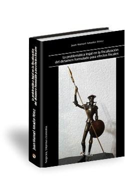 Libro La problemática legal en la fiscalización del dictamen formulado para efectos fiscales