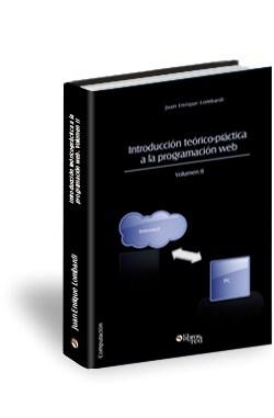 Libro Introducción teórico-práctica a la programación web. Volumen II