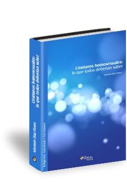 Libro Cristianos homosexuales: lo que todos deberían saber