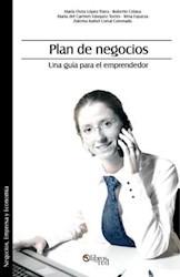 Plan de negocios. Una guía para el emprendedor
