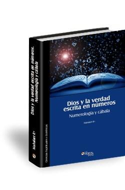 Libro Dios y la verdad escrita en números. Numerología y cábala