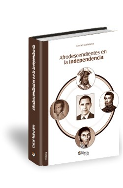 Libro Afrodescendientes en la independencia
