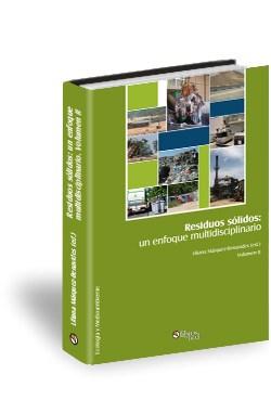 Libro Residuos sólidos: un enfoque multidisciplinario. Volumen II