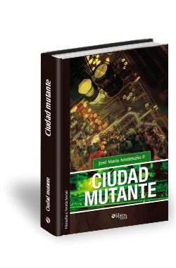Libro Ciudad mutante