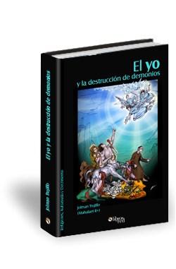Libro El yo y la destrucción de demonios