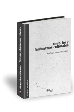 Libro Derecho y fenómenos culturales