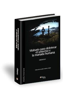 Libro Silabario para deletrear el universo y la manada humana