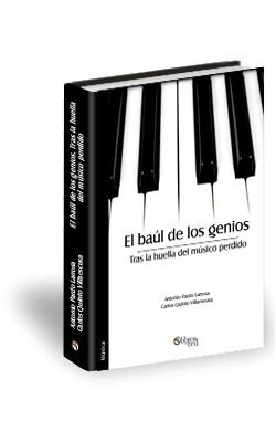 Libro El baúl de los genios. Tras la huella del músico perdido