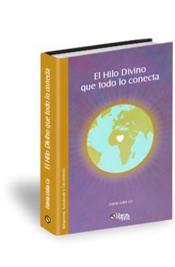 Libro El Hilo Divino que todo lo conecta