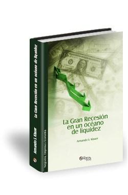 Libro La Gran Recesión en un océano de liquidez