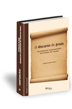 Libro El discurso de Jesús. Aproximación al pensamiento del hombre de Nazaret