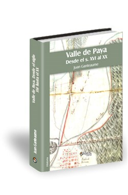 Libro Valle de Paya. Desde el siglo XVI hasta el XX