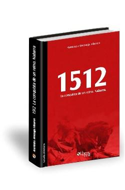 Libro 1512. La conquista de un reino. Nabarra