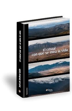 Libro El cristal con que se mira la vida