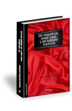 Libro De orquídeas, rosas rojas y un tulipán/LUCRECIA
