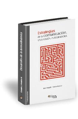 Libro Estrategias de la comunicación. Una visión integradora